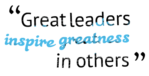 great-leaders-inspire-greatness-in-others